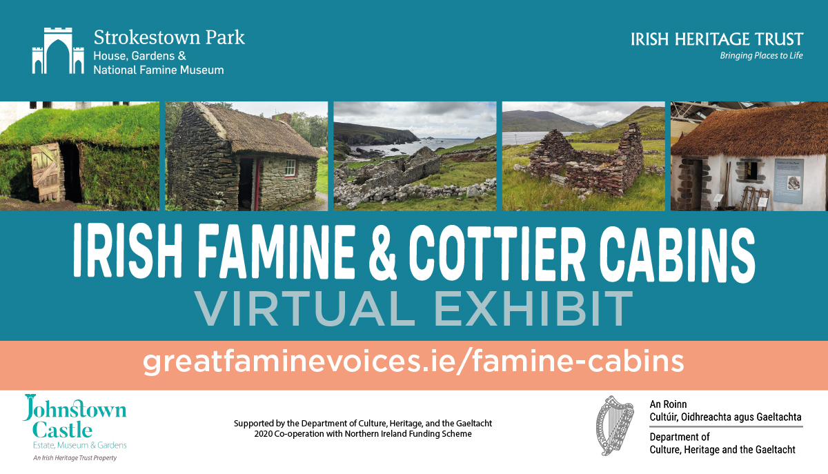Irish Famine & Cottier Cabins Exhibi Graphic